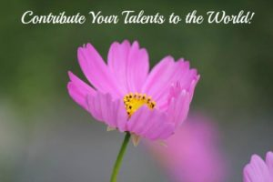 Contribute your talents to the world